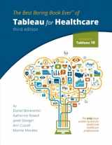 9780692938508-0692938508-Tableau for Healthcare, Third Edition