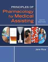 9781305859326-1305859324-Principles of Pharmacology for Medical Assisting