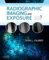 9780323356244-0323356249-Radiographic Imaging and Exposure