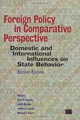 9781608716968-1608716961-Foreign Policy in Comparative Perspective: Domestic and International Influences on State Behavior