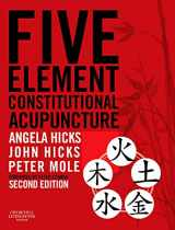 9780702031755-0702031755-Five Element Constitutional Acupuncture