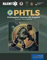 9781284180589-1284180581-PHTLS: Prehospital Trauma Life Support, Military Edition: Prehospital Trauma Life Support, Military Edition