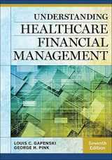 9781567937060-1567937063-Understanding Healthcare Financial Management (AUPHA/HAP Book)
