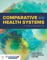9781284111736-1284111733-Comparative Health Systems: A Global Perspective