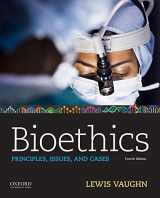 9780190903268-0190903260-Bioethics: Principles, Issues, and Cases