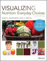 9781119496236-1119496233-Visualizing Nutrition: Everyday Choices, 4e WileyPLUS Next Gen Card with Loose-Leaf Print Companion Set