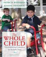 9780132853422-0132853426-Whole Child, The: Developmental Education for the Early Years
