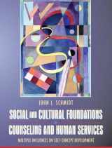 9780205403332-0205403336-Social and Cultural Foundations of Counseling and Human Services: Multiple Influences on Self-Concept Development