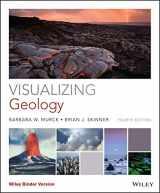 9781118996515-1118996518-Visualizing Geology (Visualizing Series)