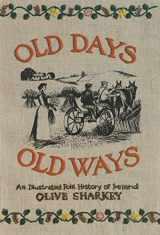 9780815602187-0815602189-Old Days, Old Ways: An Illustrated Folk History of Ireland (Irish Studies)
