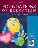 9781284145168-1284145166-Foundations of Education: An EMS Approach: An EMS Approach