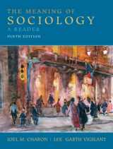 9780135157862-0135157862-The Meaning of Sociology: A Reader (9th Edition)