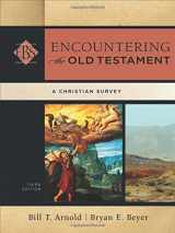 9780801049538-0801049539-Encountering the Old Testament: A Christian Survey (Encountering Biblical Studies)
