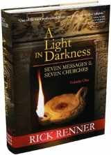 9780977945986-0977945987-A Light in Darkness Vol. 1: Seven Messages To The Seven Churches
