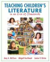 9780133571240-0133571246-Teaching Children's Literature in an Era of Standards