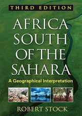 9781606239926-1606239929-Africa South of the Sahara, Third Edition: A Geographical Interpretation (Texts in Regional Geography)