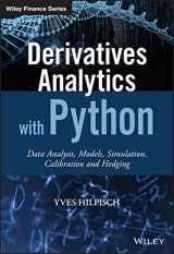 9781119037996-1119037999-Derivatives Analytics with Python: Data Analysis, Models, Simulation, Calibration and Hedging (The Wiley Finance Series)