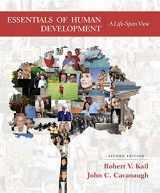 9781305504585-1305504585-Essentials of Human Development: A Life-Span View