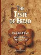 9781475768114-1475768117-The Taste of Bread: A translation of Le Goût du Pain, comment le préserver, comment le retrouver