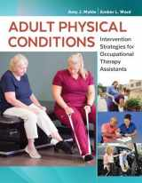9780803659186-0803659180-Adult Physical Conditions: Intervention Strategies for Occupational Therapy Assistants