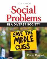 9780205152902-0205152902-Social Problems in a Diverse Society (6th Edition) (Mysoclab)