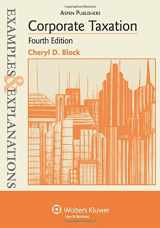 9780735588721-0735588724-Examples & Explanations: Corporate Taxation, 4th Edition