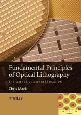 9780470727300-0470727306-Fundamental Principles of Optical Lithography: The Science of Microfabrication