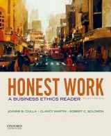 9780190497682-0190497688-Honest Work: A Business Ethics Reader