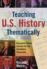 9780807758687-080775868X-Teaching U.S. History Thematically: Document-Based Lessons for the Secondary Classroom
