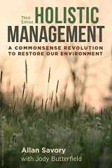 9781610917438-161091743X-Holistic Management, Third Edition: A Commonsense Revolution to Restore Our Environment