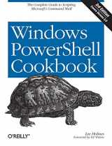 9781449320683-1449320686-Windows PowerShell Cookbook: The Complete Guide to Scripting Microsoft's Command Shell