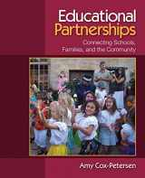 9781412952125-1412952123-Educational Partnerships: Connecting Schools, Families, and the Community
