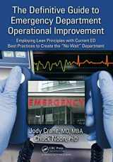 9781439808405-1439808406-The Definitive Guide to Emergency Department Operational Improvement