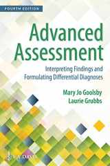 9780803668942-0803668945-Advanced Assessment: Interpreting Findings and Formulating Differential Diagnoses