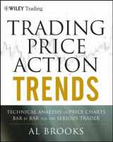 9781118066515-1118066510-Trading Price Action Trends: Technical Analysis of Price Charts Bar by Bar for the Serious Trader