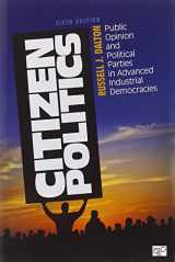 9781452203003-1452203008-Citizen Politics: Public Opinion and Political Parties in Advanced Industrial Democracies
