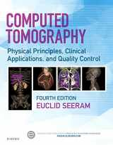 9780323312882-0323312888-Computed Tomography: Physical Principles, Clinical Applications, and Quality