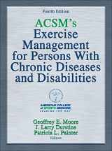 9781450434140-1450434142-ACSM's Exercise Management for Persons With Chronic Diseases and Disabilities