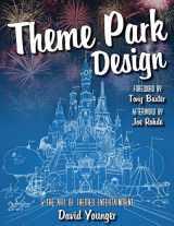 9780993578915-0993578918-Theme Park Design & The Art of Themed Entertainment
