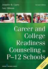9780826136145-0826136141-Career and College Readiness Counseling in P-12 Schools