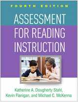 9781462541577-1462541577-Assessment for Reading Instruction, Fourth Edition