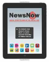 9780205695911-0205695914-News Now: Visual Storytelling in the Digital Age