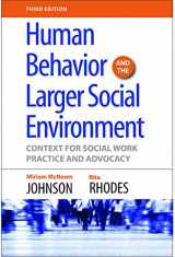 9781935871606-1935871609-Human Behavior And The Larger Social Environment: Context for Social Work Practice and Advocacy
