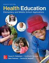 9780078028564-0078028566-Health Education: Elementary and Middle School Applications