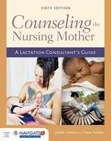 9781284052633-128405263X-Counseling the Nursing Mother: A Lactation Consultant's Guide