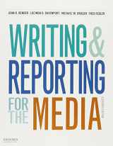 9780190249625-0190249625-Writing and Reporting for the Media + A Style Guide for News Writers & Editors