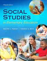 9780134043159-0134043154-Social Studies in Elementary Education, Enhanced Pearson eText with Loose-Leaf Version -- Access Card Package (What's New in Curriculum & Instruction)