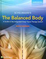 9781496346117-1496346114-The Balanced Body: A Guide to Deep Tissue and Neuromuscular Therapy