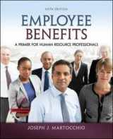 9780078029486-0078029481-Employee Benefits: A Primer for Human Resource Professionals