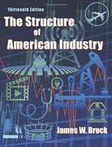 9781478627326-1478627328-The Structure of American Industry, Thirteenth Edition